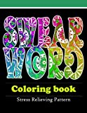 Swear word coloring book : Adult Coloring book