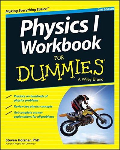 Physics I Workbook For Dummies