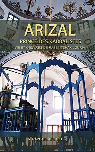 Arizal: Prince Des Kabbalistes  [Afilalo, Rabbi Raphael] (Tapa Dura)