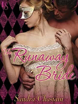 The Runaway Bride: A Loveswept Classic Romance by [Chastain, Sandra]