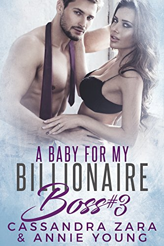 Download for free A Baby For My Billionaire Boss 3