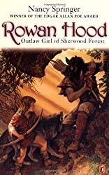 Rowan Hood: Outlaw Girl of Sherwood Forest (Rowan Hood (Paperback))