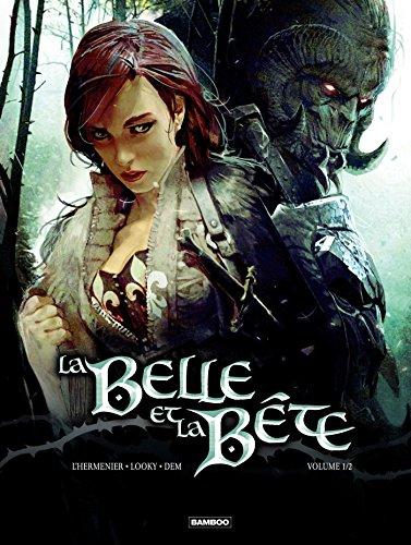 La Belle et la bête - Tome 1