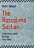 The Rossolimo Sicilian-Victor Bologan