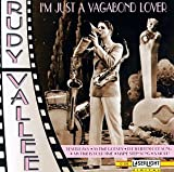 I'm Just a Vagabond Lover by Rudy Vallee