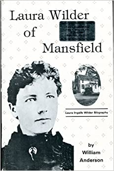 Book Laura Wilder of Mansfield by William Anderson (1974-06-02)
