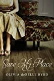 Save My Place: A Novel