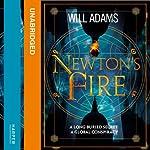 Newton's Fire | Will Adams