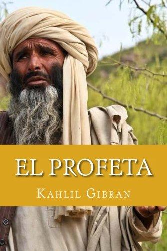 El profeta (Spanish Edition) [Kahlil Gibran] (Tapa Blanda)