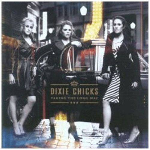 Taking The Long Way by Dixie Chicks (2006) Audio CD (Taking The Long Way Home Dixie Chicks)