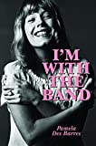 """""""I'm with the Band - Confessions of a Groupie"""" av Pamela Des Barres"""