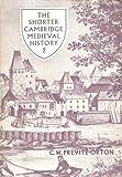 The Twelfth Century to the Renaissance, C. W. Previté-Orton, 0521209633