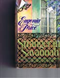 Stranger in Savannah (Savannah Quartet/Eugenia Price, 4)