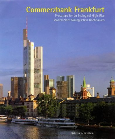 commerzbank-frankfurt-prototype-for-an-ecological-high-rise-watermark-publications-london-1997-10-01