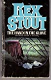 The Hand in the Glove, Rex Stout, 0553228579