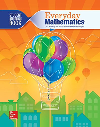 - Everyday Mathematics 4, Grade 3, Student Reference Book