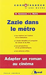 Zazie dans le métro - Raymond Queneau / Louis Malle