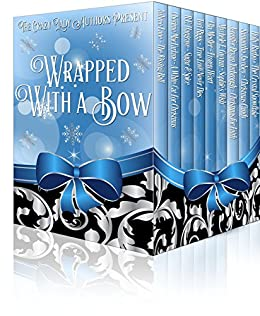Wrapped With A Bow: Nine Holiday Short Stories as Unique as Snowflakes by [Lane, Aubree, Hargrave, R.E., Medler, Ella, MacFarlane, Cherime, Jacobey, Samantha, Gwynn, Michele E., Bryan Yarbrough, Jennifer, Riggs, Teri, Barbo, Holly]