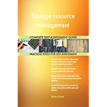 Storage resource management All-Inclusive Self-Assessment - More than 660 Success Criteria, Instant Visual Insights, Comprehensive Spreadsheet Dashboard, Auto-Prioritized for Quick Results