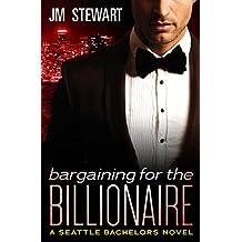 Bargaining for the Billionaire (Seattle Bachelors)