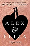 img - for Alex and Eliza: A Love Story book / textbook / text book