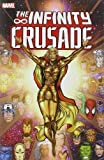 #10: Infinity Crusade, Vol. 1