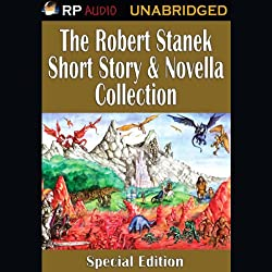 The Robert Stanek Short Story & Novella Collection