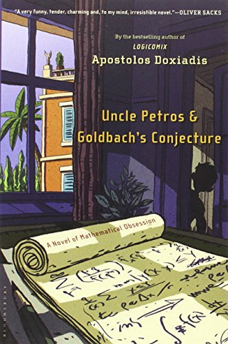 uncle-petros-and-goldbachs-conjecture-a-novel-of-mathematical-obsession