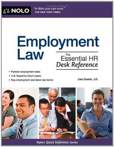 Employment Law The Essential HR Desk Reference