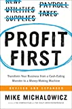 img - for Profit First: Transform Your Business from a Cash-Eating Monster to a Money-Making Machine book / textbook / text book