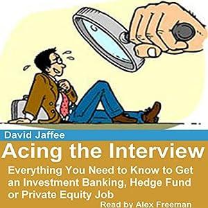 Acing the Interview Audiobook