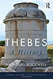 Thebes: A History (Cities of the Ancient World)