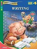 Writing, Grade 4, School Specialty Publishing Staff and Carson-Dellosa Publishing Staff, 076968324X
