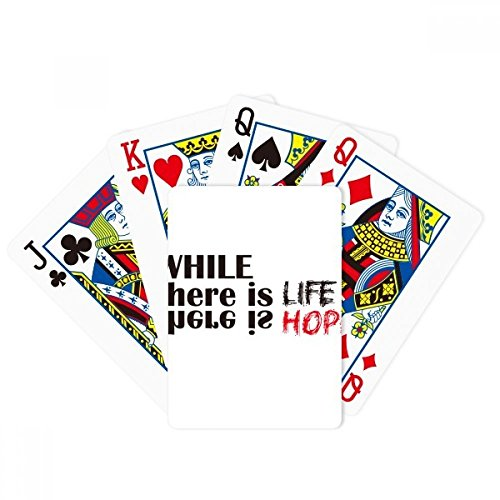 Quote while there is life there is hope Poker PlayingカードTabletopボードゲームギフト