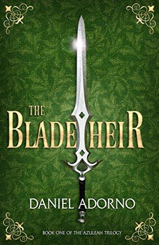 The Blade Heir (The Azuleah Trilogy Book 1)