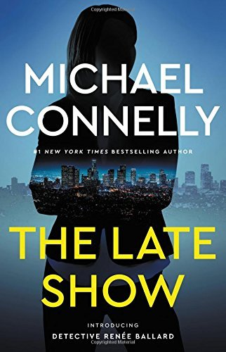 The Late Show by Michael Connelly.pdf