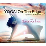 Yoga on the Edge - Sara Ivanhoe
