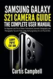 Samsung Galaxy S21 Camera Guide: The Complete User