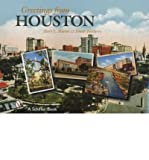Front cover for the book Greetings From Houston by Mary L. Martin