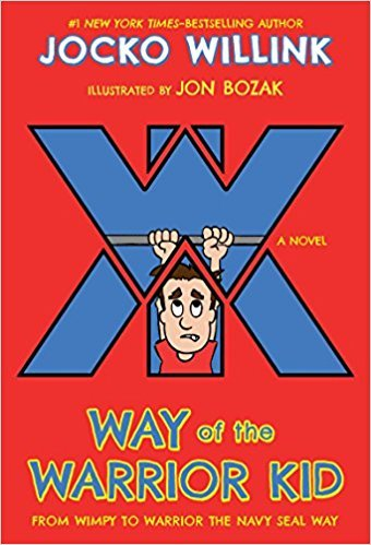 By Jocko Willink   Way Of The Warrior Kid  Paperback  2018  By Jocko Willink  Author   Paperback