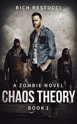 Chaos Theory (The Zombie Theories Book 1) ()