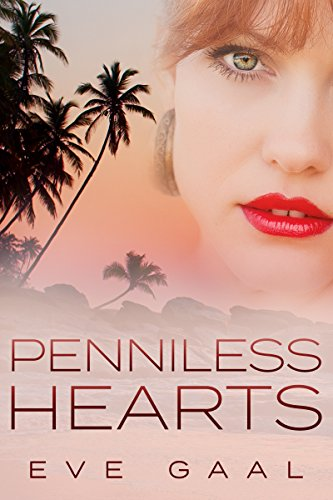 Penniless Hearts (Lost Compass Love Book 1)...