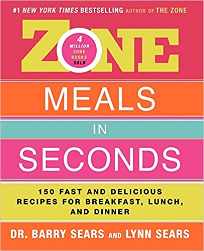Lunch and Dinner Zone Meals in Seconds 150 Fast and Delicious Recipes for Breakfast