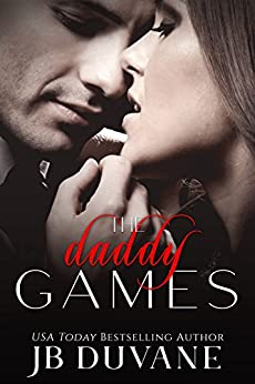 The Daddy Games: A Filthy MFM Romance by [Duvane, JB]
