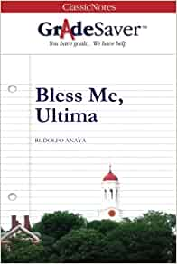 Bless Me, Ultima Chapter 13 (Trece) Summary & Analysis ...