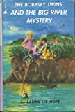 The Bobbsey Twins and the Big River Mystery by Laura Lee Hope front cover