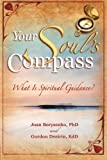 Your Soul's Compass, Joan Z. Borysenko, 1401907776