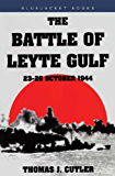 The Battle of Leyte Gulf (Bluejacket Books)
