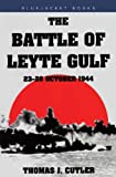 The Battle of Leyte Gulf: 23-26 October 1944 (Bluejacket Books)