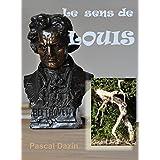 Le sens de Louis: Hommage à Ludwig van Beethoven (French Edition)